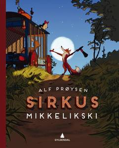 Bilde av  Sirkus Mikkelikski
